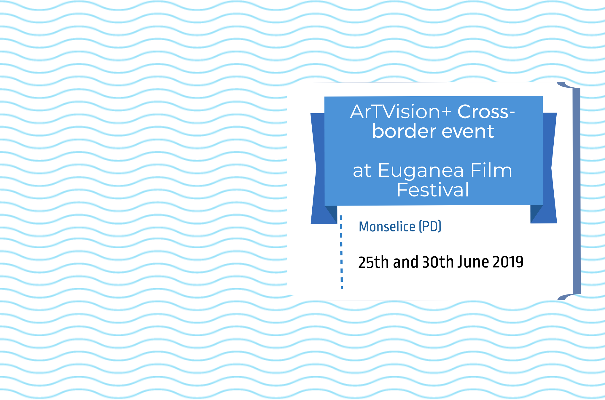 ARTVISION+ cross-border event in Veneto