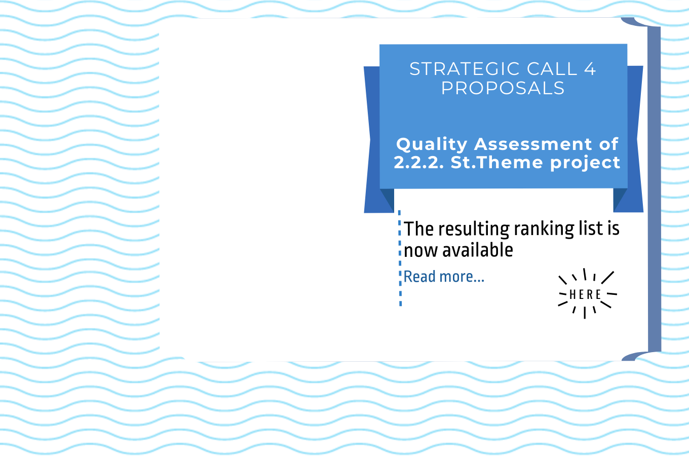 Quality assessment of the 2.2.2. Strategic Theme Project