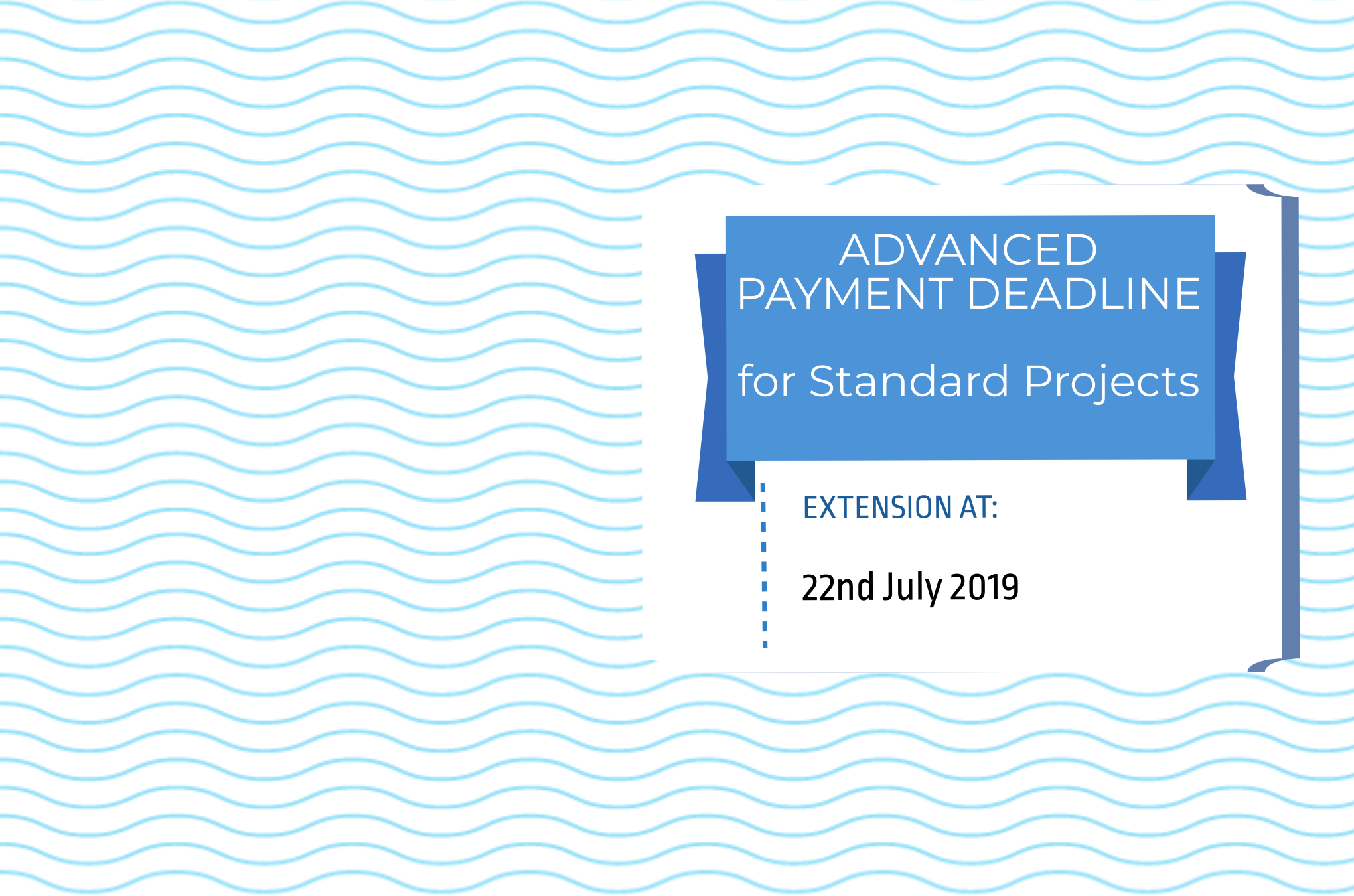 NEW DEADLINE FOR ADVANCE PAYMENT