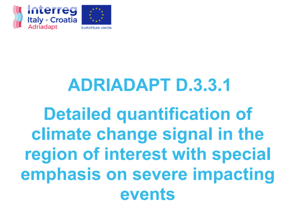 ADRIADAPT Deliverable: Detailed quantification of climate change signal in the region of interest with special emphasis on severe impacting events