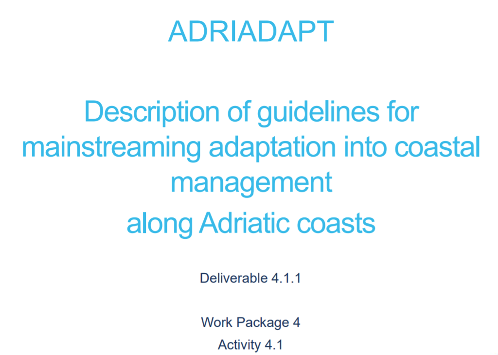 ADRIADAPT Deliverable: Description of guidelines for mainstreaming adaptation into coastal management along Adriatic coasts