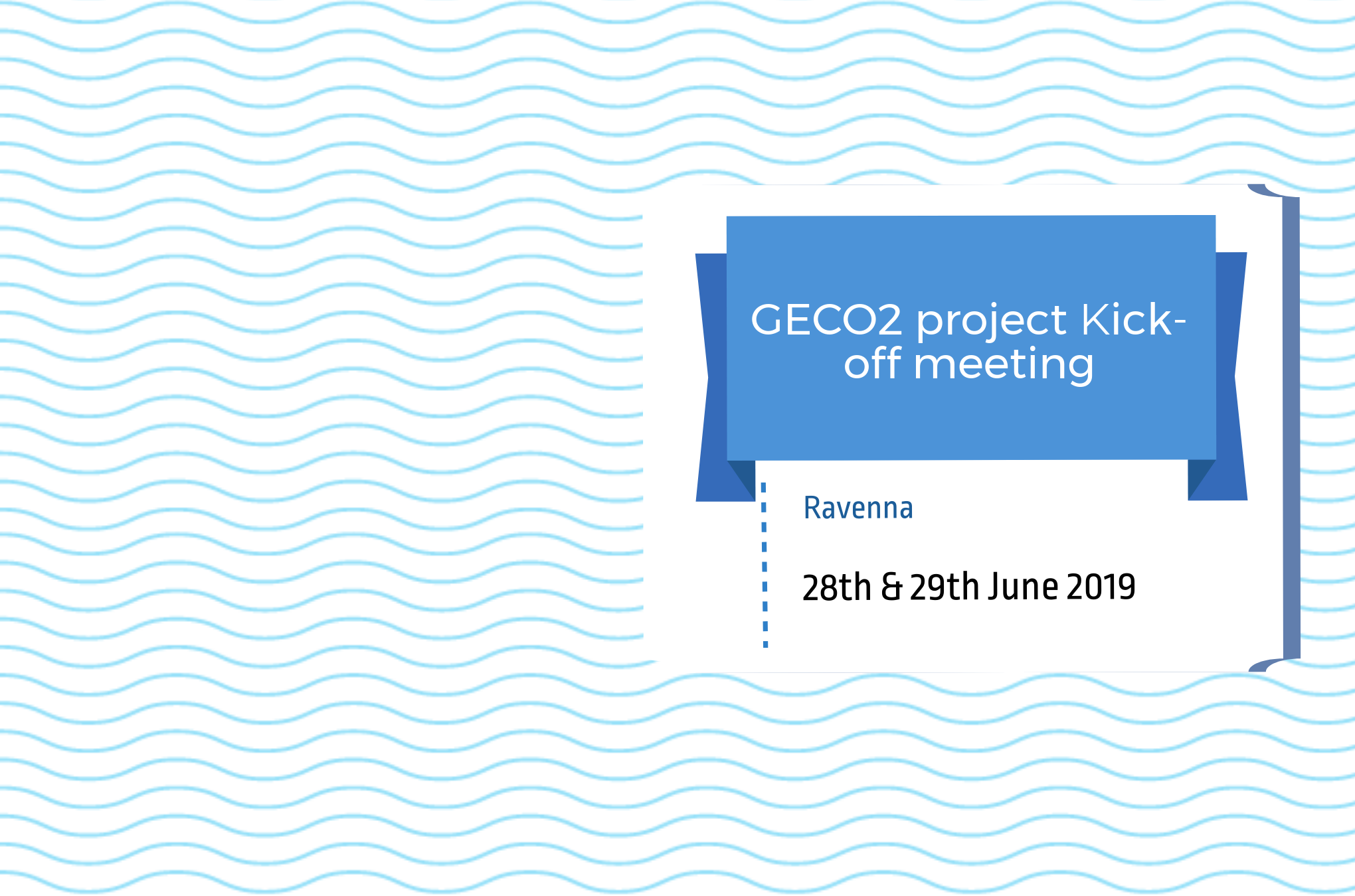 GECO2 project Kick-off meeting