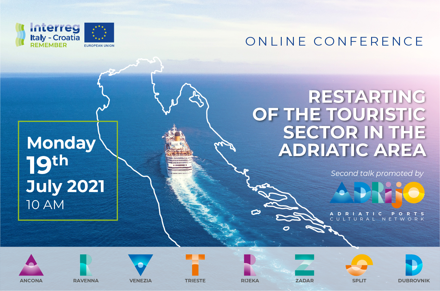 RESTARTING OF THE TOURISTIC SECTOR IN THE ADRIATIC AREA