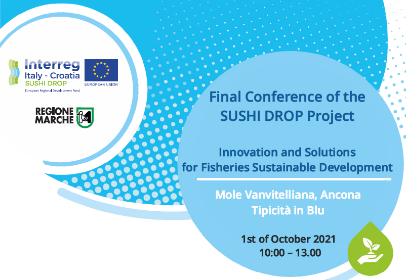 """Final Conference of The SUSHIDROP Project """"Innovation and Solutions for Fisheries Sustainable Development"""""""